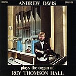 Sir Andrew Davis Andrew David Plays The Organ At Roy Thomson Hall
