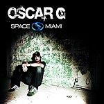 Oscar G. Nervous Nitelife: Space Miami