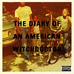 Witchdoctor Diary Of An American Witchdoctor