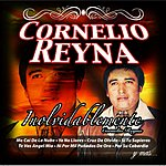 Cornelio Reyna Inolvidablemente Cornelio Reyna