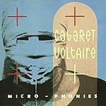 Cabaret Voltaire Micro-Phonies