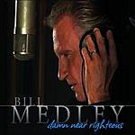 Bill Medley Damn Near Righteous