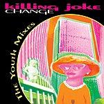 Killing Joke Change: The Youth Mixes EP