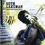 Seth Lakeman Poor Man's Heaven EP