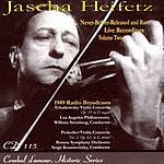 Jascha Heifetz Jascha Heifetz Live: Never-Before-Released And Rare Live Recordings, Vol.2