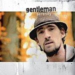 Gentleman Serenity (2-Track Single)