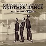Bob Marley & The Wailers Another Dance: Rarities From Studio One