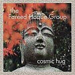 Fareed Haque Cosmic Hug