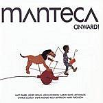 Manteca Onward!