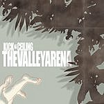 The Valley Arena Kick At The Ceiling (3-Track Maxi-Single)