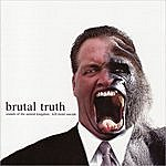 Brutal Truth Sounds Of The Animal Kingdom/Kill Trend Suicide