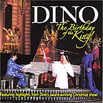 Dino The Birthday Of The King
