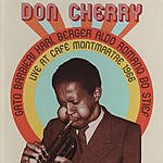 Don Cherry Live At Cafe Monmartre 1966