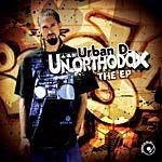 Urban D. Un.Orthodox EP