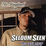 Seldomseen Mr. Knightowl Presents: No Escape (Parental Advisory)