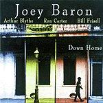 Joey Baron Down Home