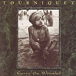 Tourniquet Carry The Wounded EP