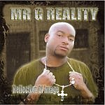 Mr. G Reality Reflection Of Image