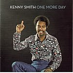 Kenny Smith One More Day
