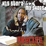 Precise His Story… My Shoes