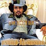 Demetrus I Still Remember