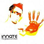 Innate The Greatest Of These