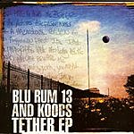 Blu Rum 13 Tether EP