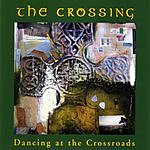 The Crossing Dancing At The Crossroads