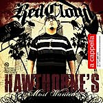 RedCloud Hawthorne's Most Wanted: Acapella