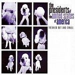 The Presidents Of The United States Of America Freaked Out And Small (Remastered) (Bonus Tracks)