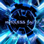 Mindless Faith Momentum
