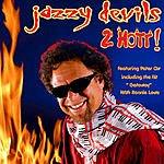 Jazzy Devils 2 Hott!
