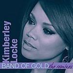 Kimberley Locke Band Of Gold (Remixes)