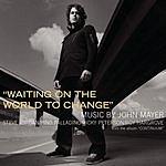 John Mayer Waiting On The World To Change (2-Track Single)