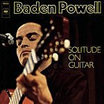 Baden Powell Solitude On Guitar