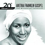 Aretha Franklin 20th Century Masters - The Millennium Collection: The Best Of Aretha Franklin Gospel