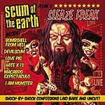 Scum Of The Earth Sleaze Freak