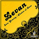 Levan Zero Gravity/Fusion Of Love