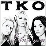 TKO I Love You (2-Track Single)
