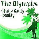 The Olympics (Baby) Hully Gully/Dooley