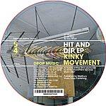 Kinky Movement Hit And Dip EP