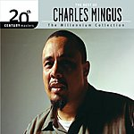 Charles Mingus 20th Century Masters - Millennium Collection: The Best Of