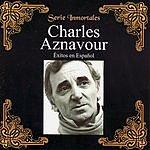 Charles Aznavour Éxitos En Español