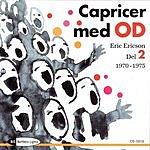 Eric Ericson Caprices With Orphei Drängar, Vol.2 (1970-1975)