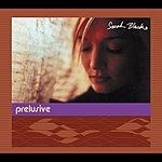 Sarah Blasko Prelusive EP