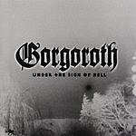 Gorgoroth Under The Sign Of Hell