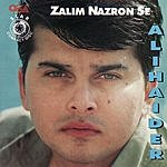 Ali Haider Zalim Nazron Se