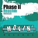Phase II Reachin (7-Track Maxi-Single)