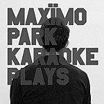 Maximo Park Karaoke Plays (5-Track Maxi-Single)