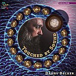 Danny Becher Touched By Sound
